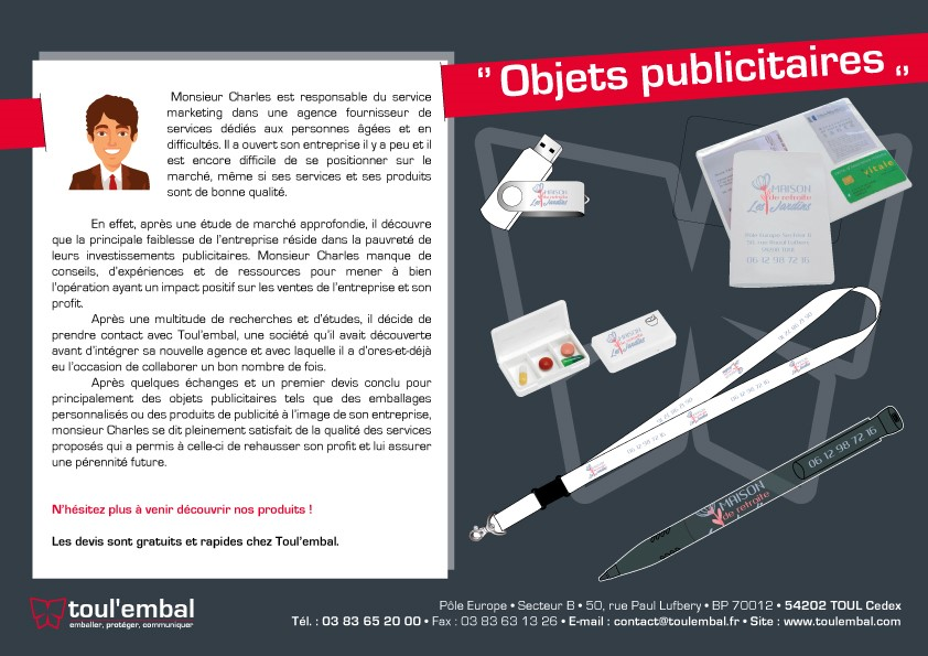 Expérience client n°15 : Objets publicitaires