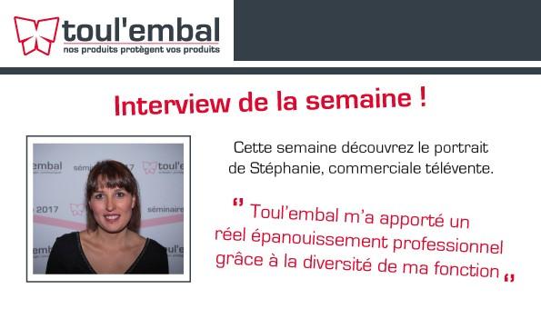 Interview de notre commerciale sédentaire : Stéphanie